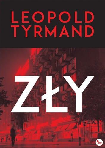 """""""Zły"""" Leopold Tyrmand [RECENZJA]"""
