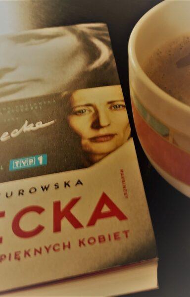 """""""Nikomu nie żal pięknych kobiet"""", Zofia Turowska [RECENZJA]"""